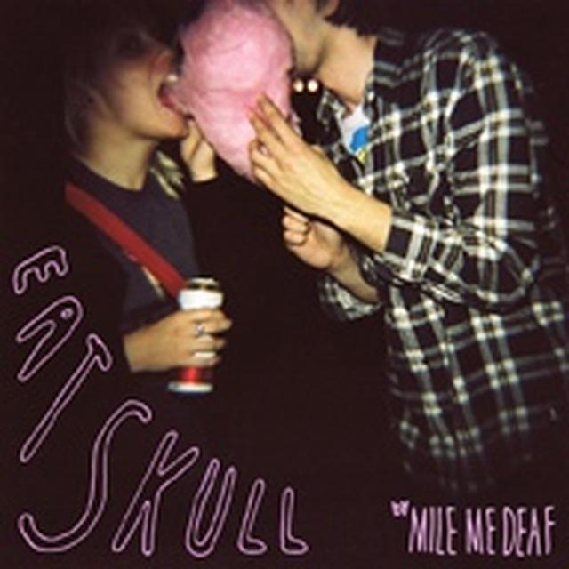 Mile Me Deaf EAT SKULL Vinyl Record