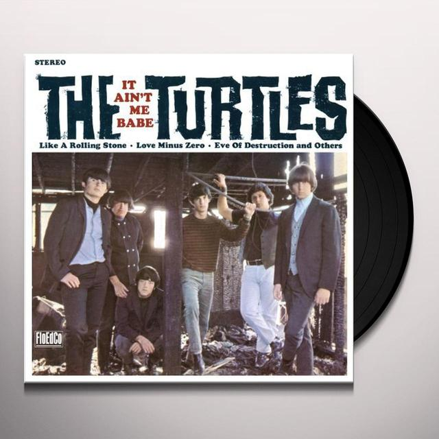 The Turtles IT AIN'T ME BABE Vinyl Record