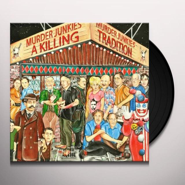 Murder Junkies KILLING TRADITION Vinyl Record