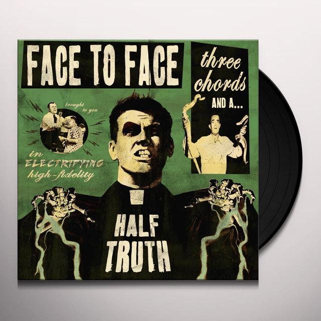 Face To Face THREE CHORDS & A HALF TRUTH (DLCD) (Vinyl)