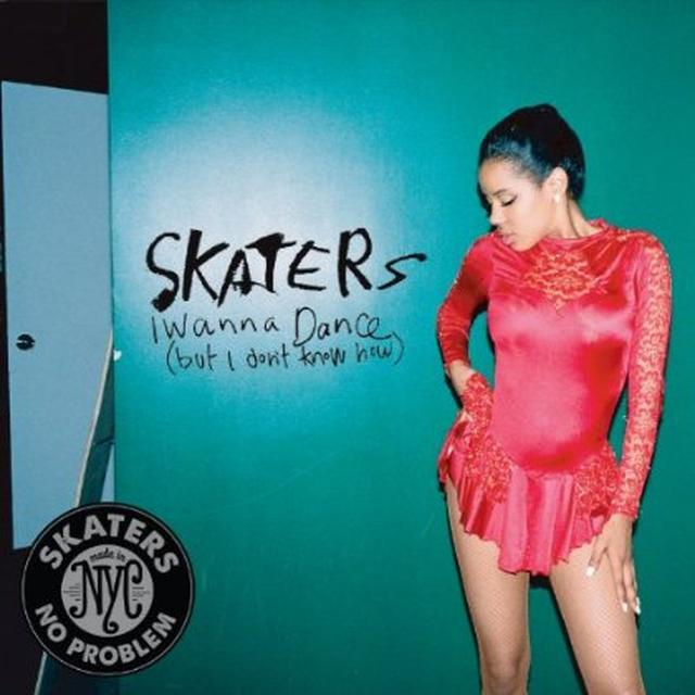 Skaters I WANNA DANCE (BUT I DON'T KNOW HOW) Vinyl Record