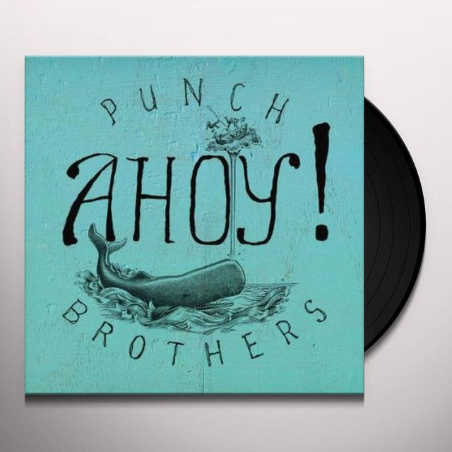 Punch Brothers AHOY Vinyl Record