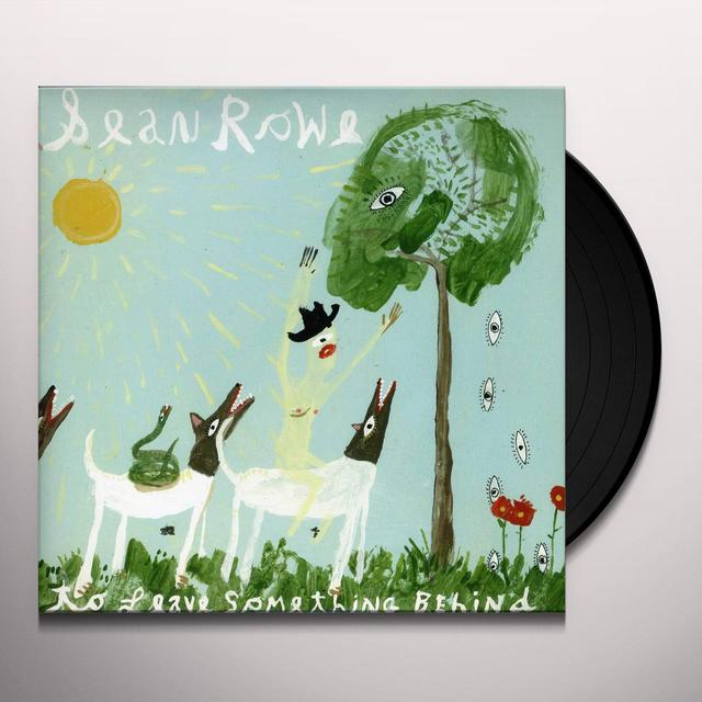 Sean Rowe TO LEAVE SOMETHING BEHIND Vinyl Record - Digital Download Included