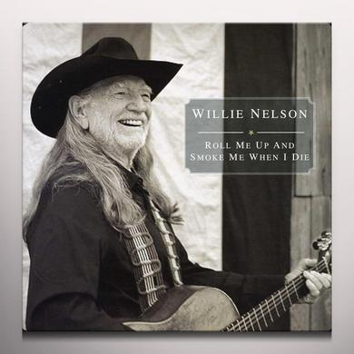 Willie Nelson ROLL ME UP & SMOKE ME WHEN I DIE Vinyl Record - Colored Vinyl