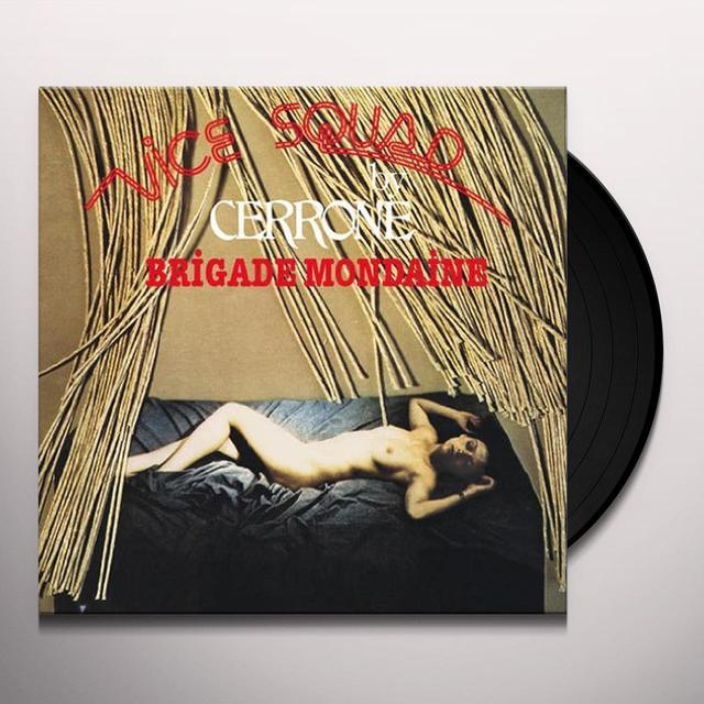 Cerrone BRIGADE MONDAINE AKA VICE SQUAD Vinyl Record