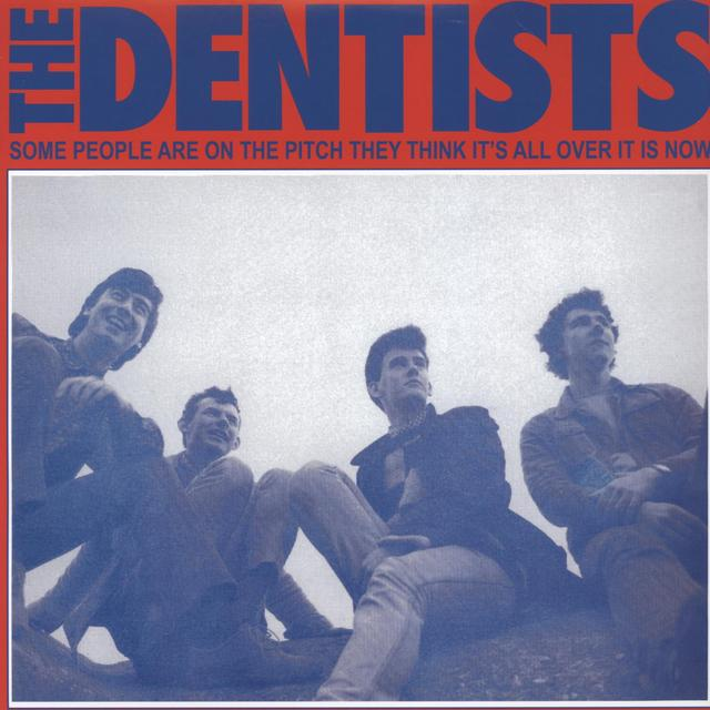 DENTISTS SOME PEOPLE ARE ON THE PITCH THEY THINK ITS ALL Vinyl Record
