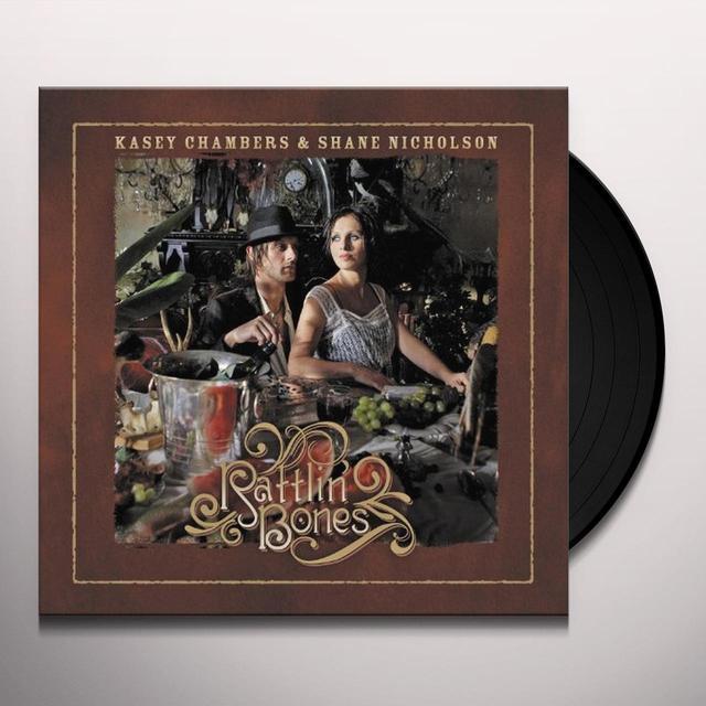 Kasey Chambers / Shane Nicholson RATTLIN BONES Vinyl Record
