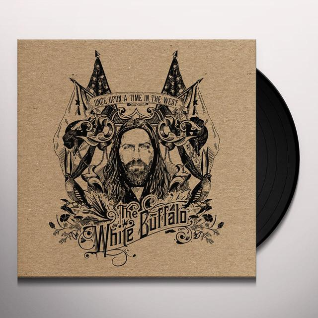 White Buffalo ONCE UPON A TIME IN THE WEST Vinyl Record