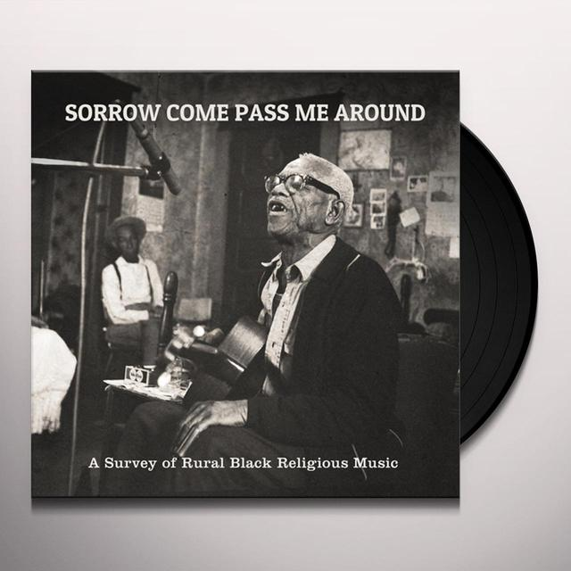 SORROW COME PASS ME AROUND: A SURVEY OF / VAR Vinyl Record