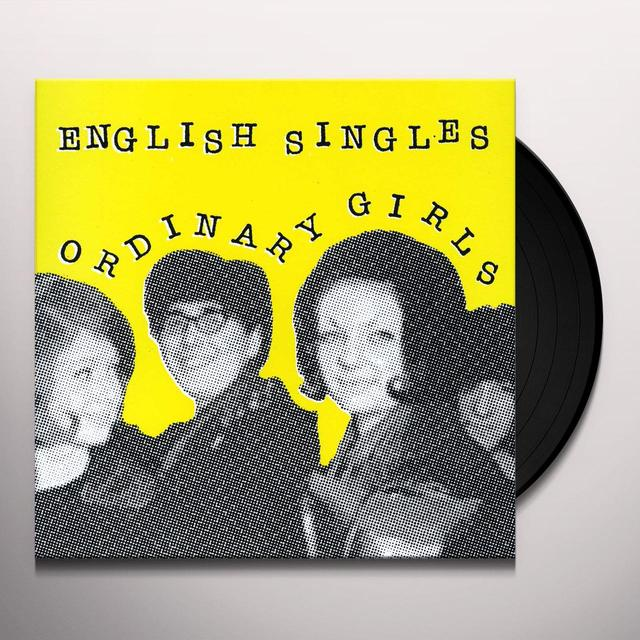 English Singles ORDINARY GIRLS Vinyl Record