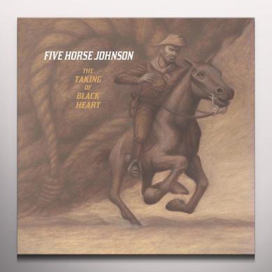 Five Horse Johnson TAKING OF BLACK HEART Vinyl Record - Colored Vinyl, Limited Edition, 180 Gram Pressing