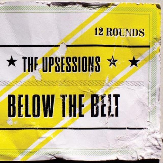 Upsessions BELOW THE BELT Vinyl Record