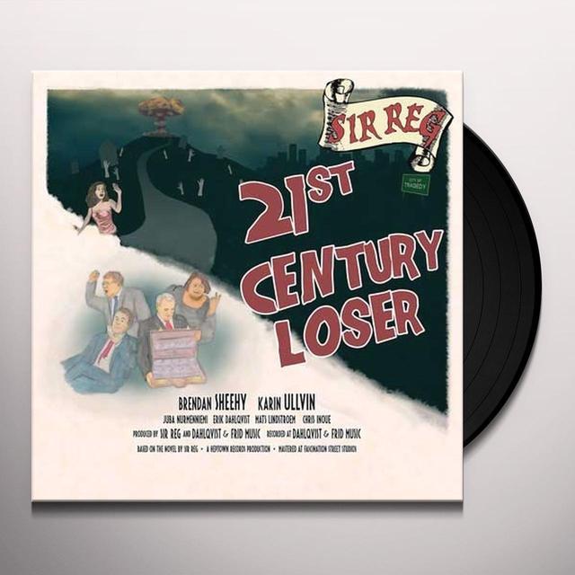 Sir Reg 21ST CENTURY LOSER Vinyl Record