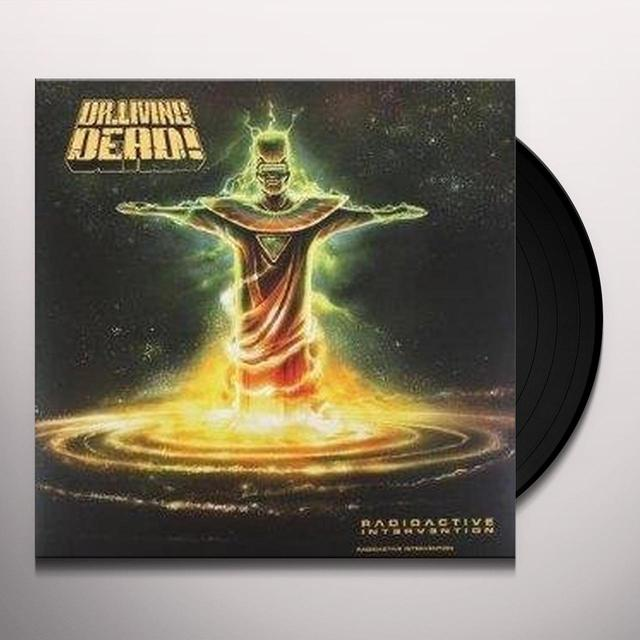 Dr Living Dead RADIOACTIVE INTERVENTION (Vinyl)