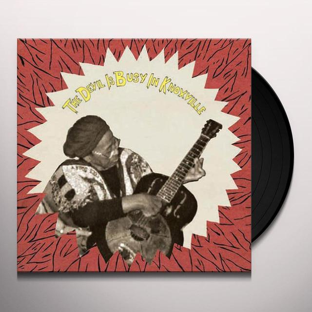 Devil Is Busy In Knoxville / Various (Ltd) DEVIL IS BUSY IN KNOXVILLE / VARIOUS Vinyl Record - Limited Edition