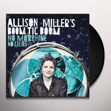 Allison Miller NO MORPHINE NO LILLIES Vinyl Record