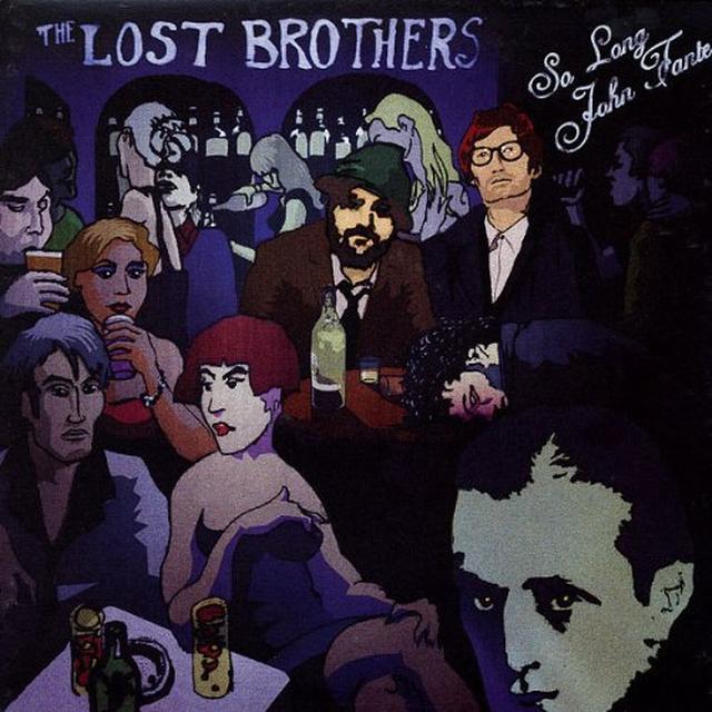 THE LOST BROTHERS SO LONG JOHN FANTE Vinyl Record - UK Import