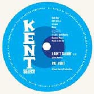 Pat Hunt / Mamie Perry I AIN'T TALKIN / MY BABY WAITED TOO LONG Vinyl Record