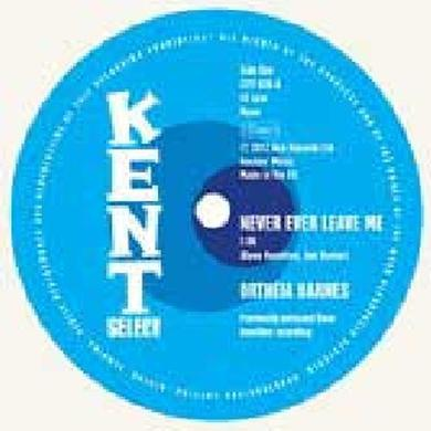 Ortheia Barnes NEVER EVER LEAVE ME / WHAT SHOULD I DO Vinyl Record