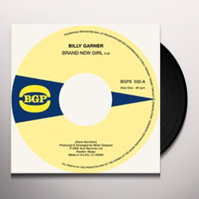 Billy Garner BRAND NEW GIRL / I GOT SOME 1 Vinyl Record