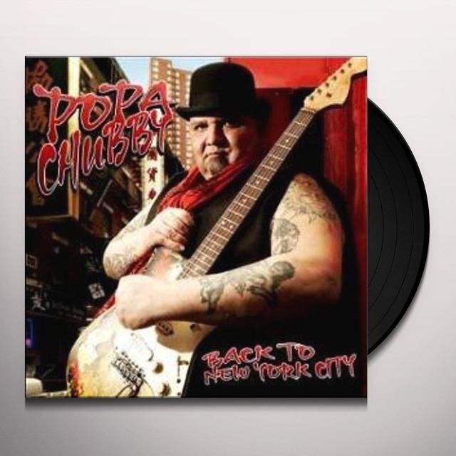 Popa Chubby BACK TO NEW YORK CITY Vinyl Record