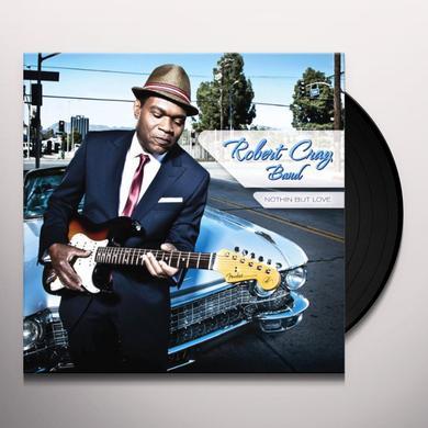 Robert Band Cray NOTHIN BUT LOVE Vinyl Record