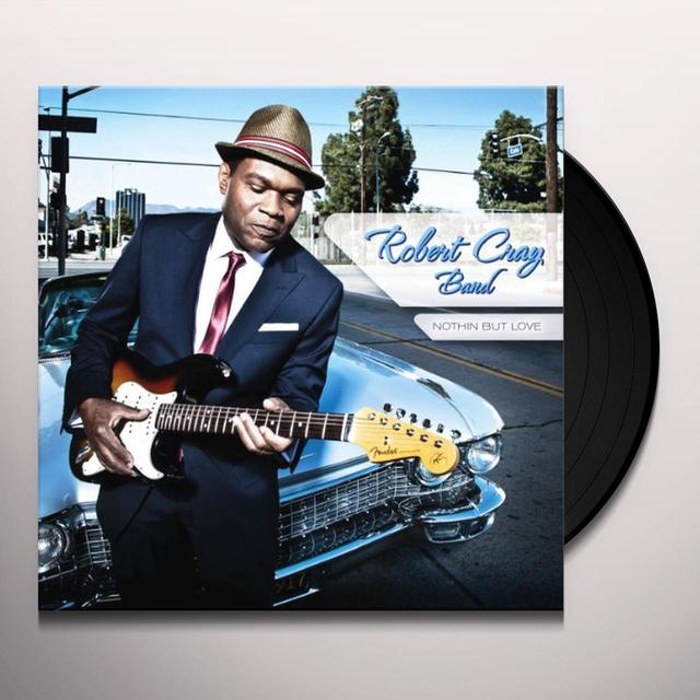 Robert Band Cray NOTHIN BUT LOVE Vinyl Record
