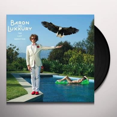 Baron Von Luxxury LAST SEDUCTION Vinyl Record