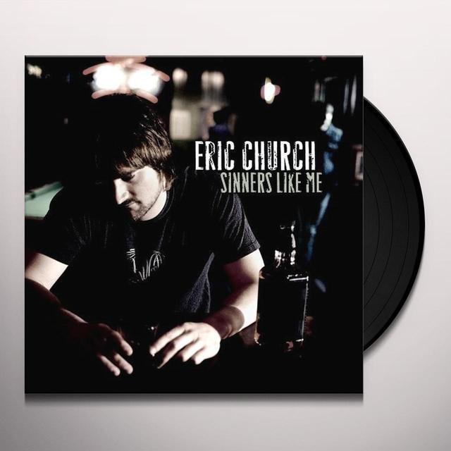 Eric Church SINNERS LIKE ME Vinyl Record