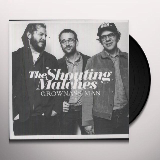 Shouting Matches GROWNASS MAN Vinyl Record