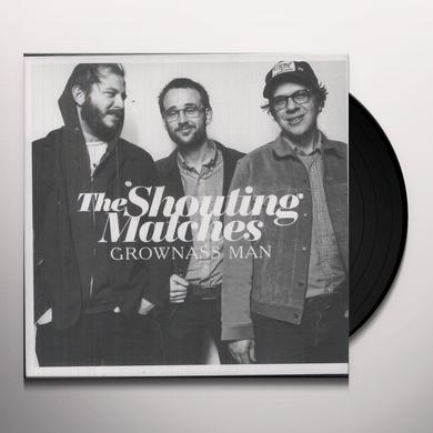 Shouting Matches GROWNASS MAN Vinyl Record