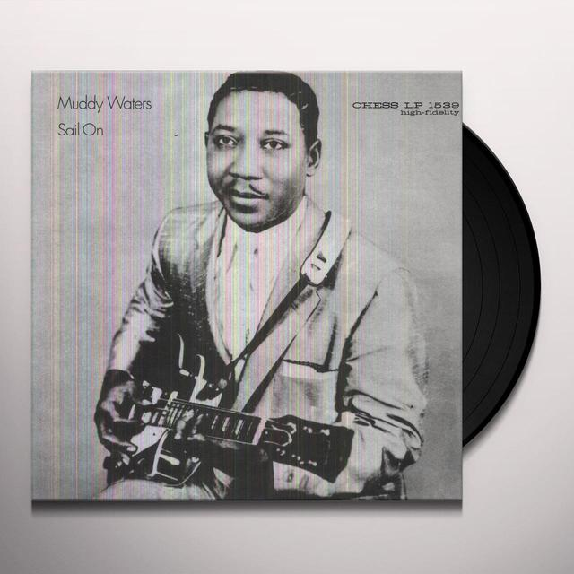Muddy Waters SAIL ON Vinyl Record