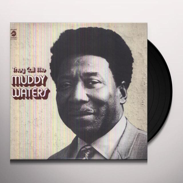 THEY CALL ME MUDDY WATERS Vinyl Record