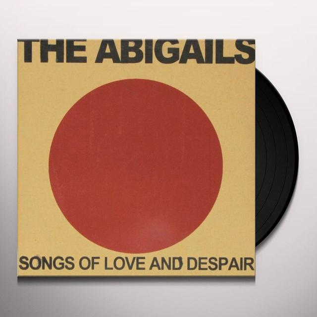 Abigails SONGS OF LOVE & DESPAIR Vinyl Record