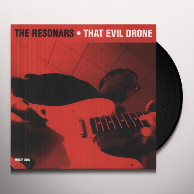 The Resonars THAT EVIL DRONE Vinyl Record