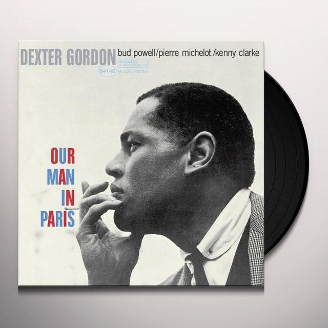 Dexter Gordon OUR MAN IN PARIS Vinyl Record - 180 Gram Pressing