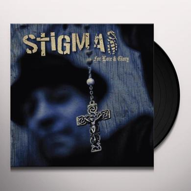 Stigma FOR LOVE & GLORY Vinyl Record