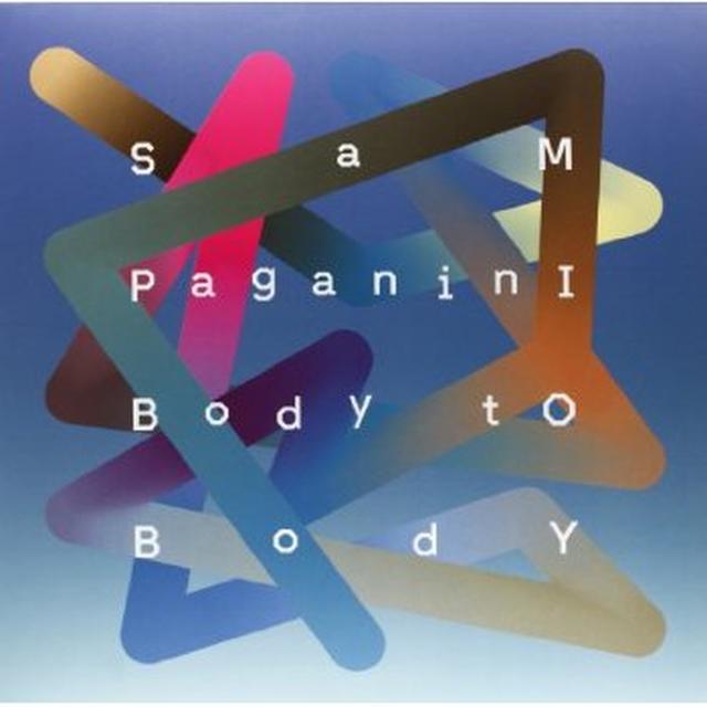 Sam Paganini BODY TO BODY Vinyl Record