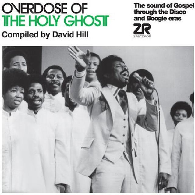 David Hill OVERDOSE OF THE HOLY GHOST Vinyl Record