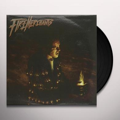 FIRE MERCHANTS Vinyl Record