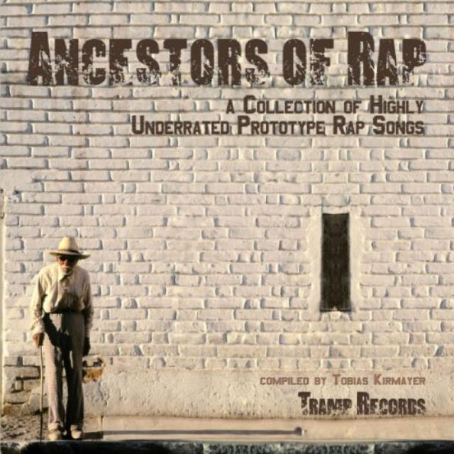 Ancestors Of Rap / Various