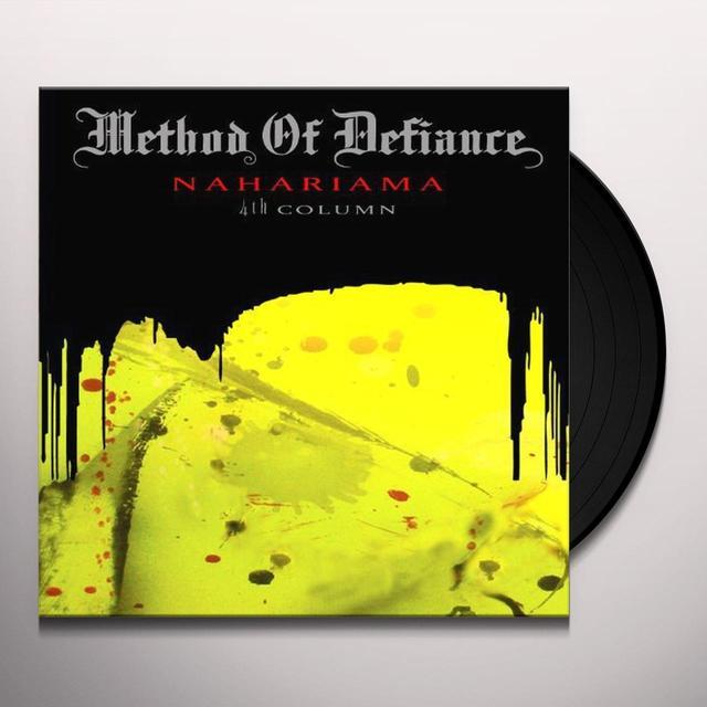 Method Of Defiance NAHARIAMA 4TH COLUMN Vinyl Record