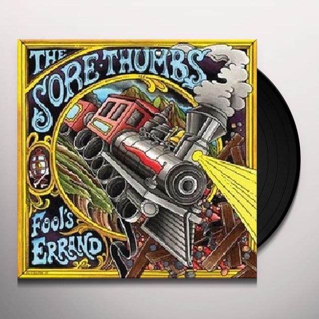 Sore Thumbs FOOL'S ERRAND Vinyl Record - UK Import