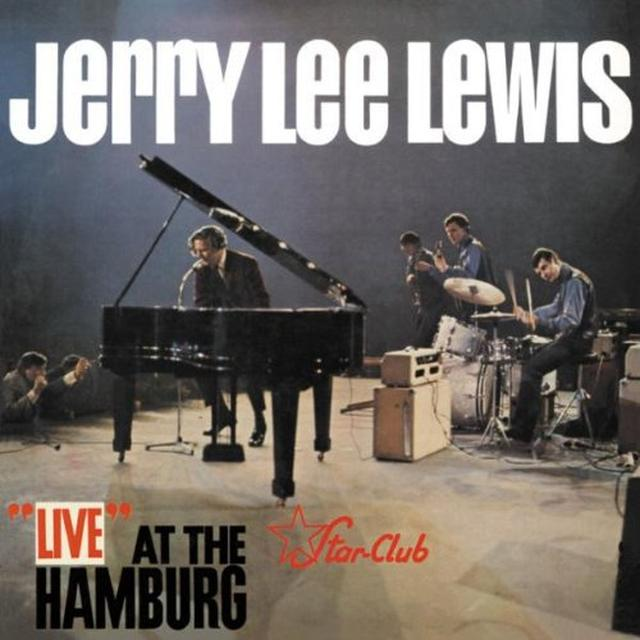 Jerry Lee Lewis LIVE AT THE STAR-CLUB HAMBURG Vinyl Record - 180 Gram Pressing