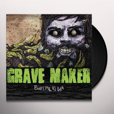 Gravemaker BURY ME AT SEA Vinyl Record