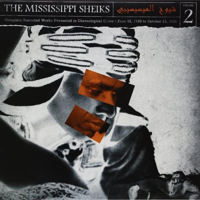 Mississippi Sheiks COMPLETE RECORDED WORKS IN CHRONOLOGICAL ORDER 2 Vinyl Record