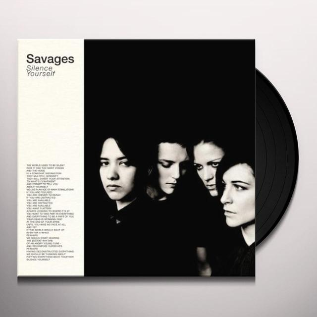 Savages SILENCE YOURSELF Vinyl Record