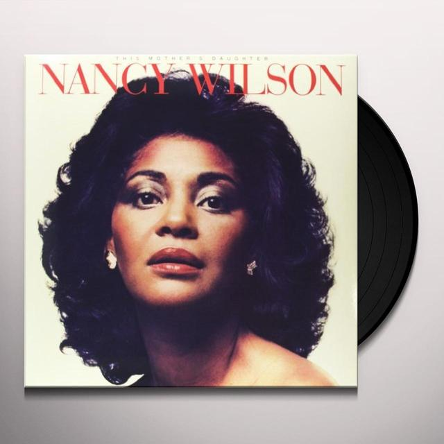 Nancy Wilson THIS MOTHER'S DAUGHTER Vinyl Record