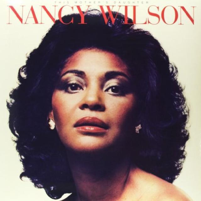 Nancy Wilson THIS MOTHER'S DAUGHTER Vinyl Record - 180 Gram Pressing