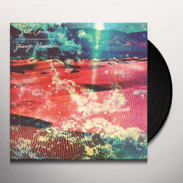 Still Corners STRANGE PLEASURES Vinyl Record - Digital Download Included